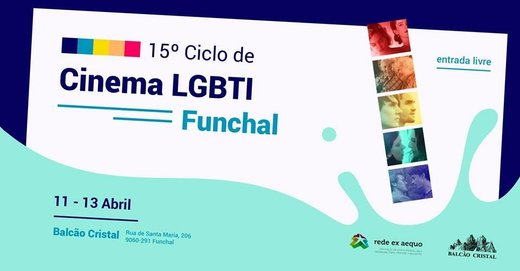 Cartaz 15.º Ciclo de Cinema LGBTI no Funchal 11-13 Abril 2019