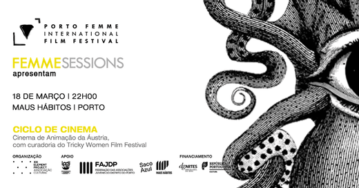 Cartaz FEMME Sessions #26 | Maus Hábitos 18 Março 2020 PORTO FEMME - International Film Festival‎ Porto