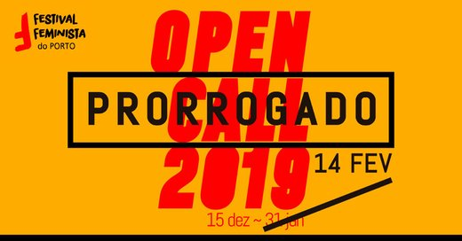 Cartaz Festival Feminista do Porto - Open Call 2019