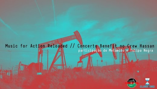 Cartaz Music for Action Reloaded // Concerto Benefit no Crew Hassan 12 Julho 2019 Lisboa