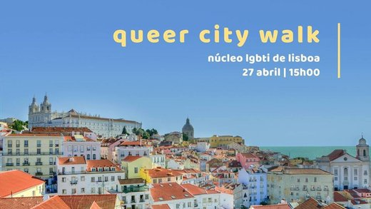 Cartaz Núcleo lgbti lisboa: queer city walk 27 Abril 2019 Lisboa