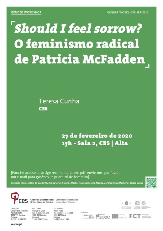 Cartaz Should I feel sorrow? O feminismo radical de Patricia McFadden 27 fevereiro 2020 Ciclo GENDER WORKSHOP SERIES X CES | Alta Coimbra