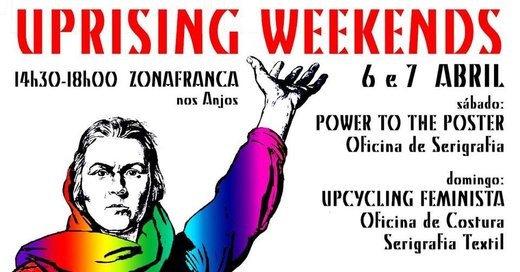 Cartaz Uprising Weekends 6-7 Abril 2019 Lisboa